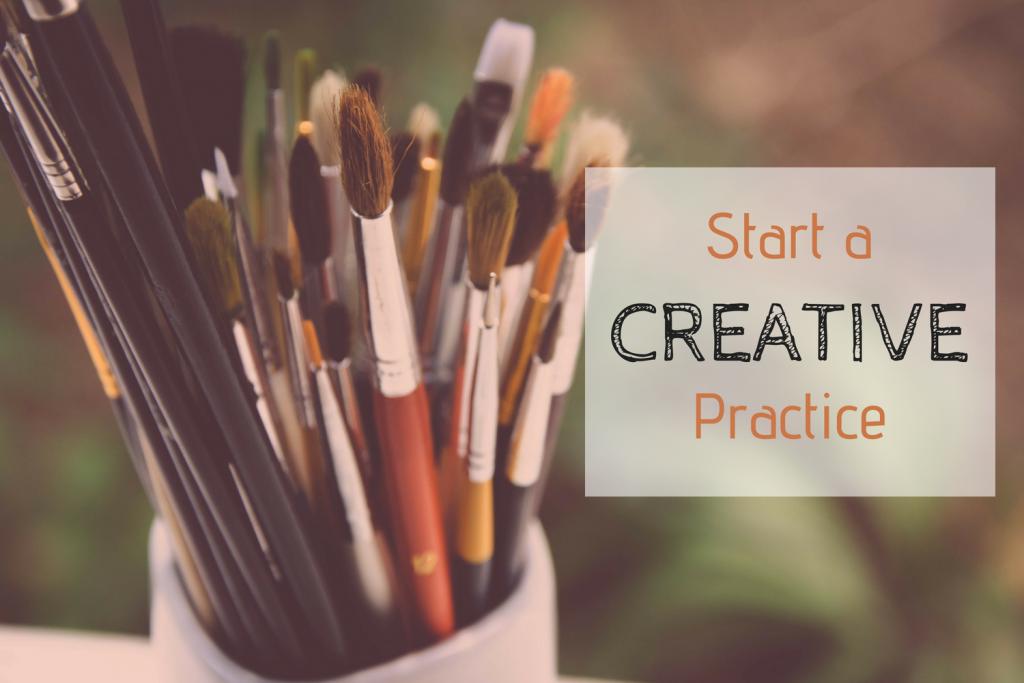 start a creative practice