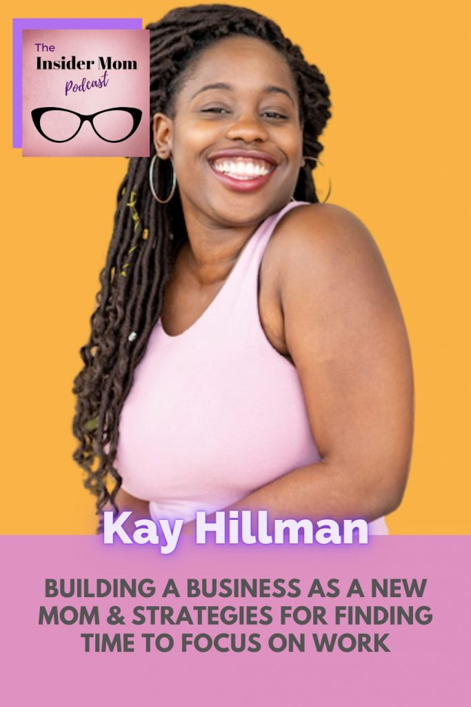 Building a business with a baby at home isn't easy. In this episode Kay Hillman shares some helpful tips